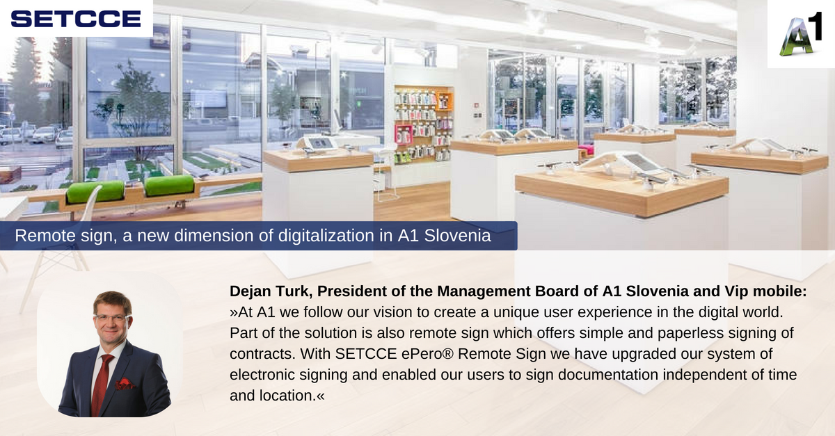 Remote sign, new dimension of digitalization in A1 Slovenia